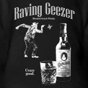 Raving Geezer Whiskey - Short Sleeve Baby Bodysuit