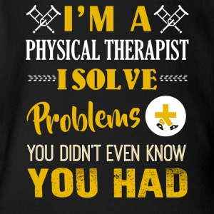 I'm A Physical Therapist Shirt - Short Sleeve Baby Bodysuit
