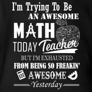 Awesome Math Teacher Shirt - Short Sleeve Baby Bodysuit