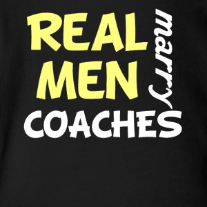 Real Men Marry Coaches Funny Coach Humor - Short Sleeve Baby Bodysuit