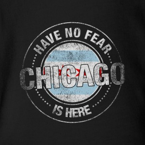 Have No Fear Chicago Is Here - Short Sleeve Baby Bodysuit