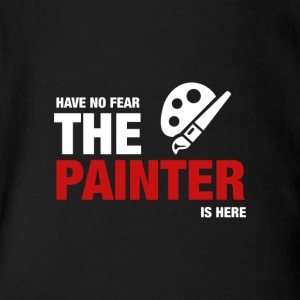 Have No Fear The Painter Is Here - Short Sleeve Baby Bodysuit