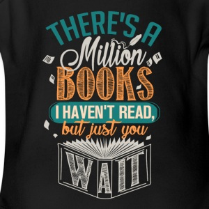 There's A Million Books I Haven't Read - Short Sleeve Baby Bodysuit