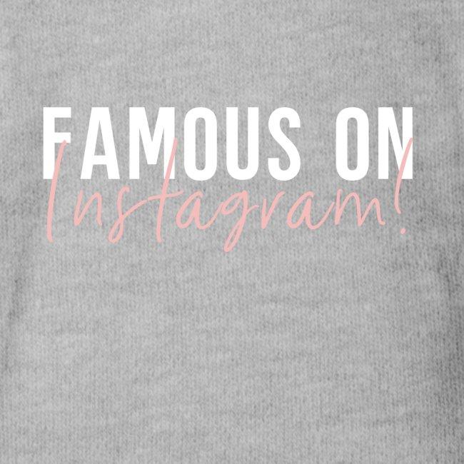 Famous On Instagram