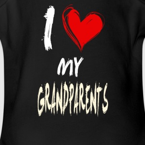 I love my GRANDPARENTS - Short Sleeve Baby Bodysuit