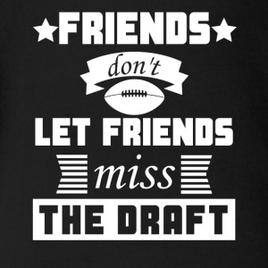 Friends Don't Let Friends Miss The Draft Funny - Short Sleeve Baby Bodysuit