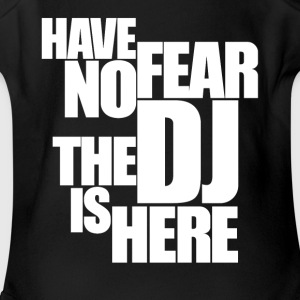 Have no fear the DJ is here - Short Sleeve Baby Bodysuit
