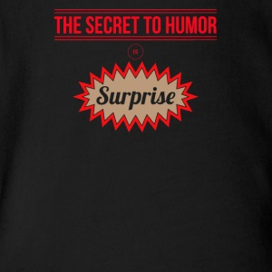The secret to humor is surprise - Short Sleeve Baby Bodysuit