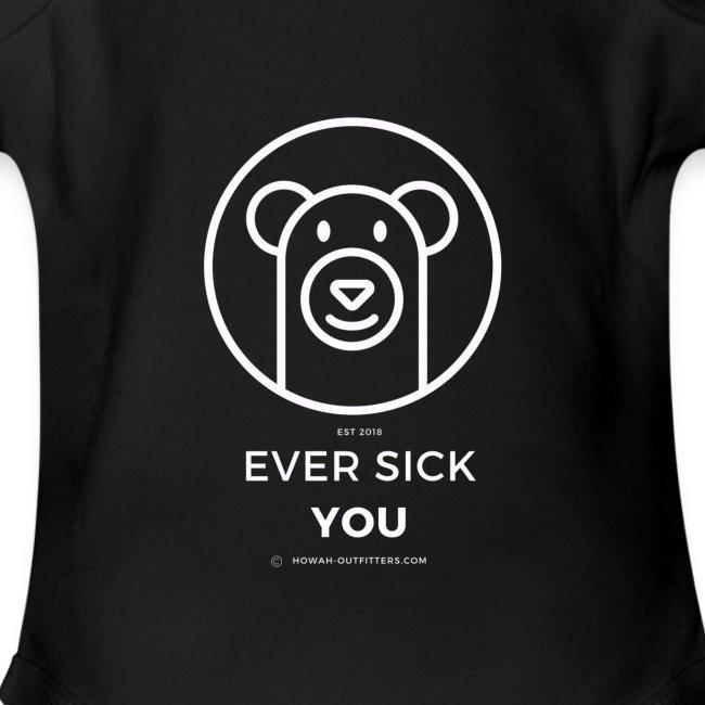 Ever Sick You