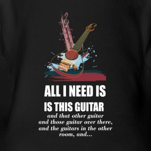 All_I_Need_Is_This_Guitar_T_Shirt - Short Sleeve Baby Bodysuit