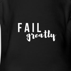 FAIL_greatly_WHITE - Short Sleeve Baby Bodysuit