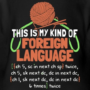 This Is My Kind Of Foreign Language T Shirt - Short Sleeve Baby Bodysuit
