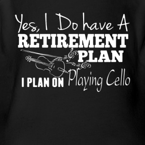 Retirement Plan On Playing Cello Shirt - Short Sleeve Baby Bodysuit