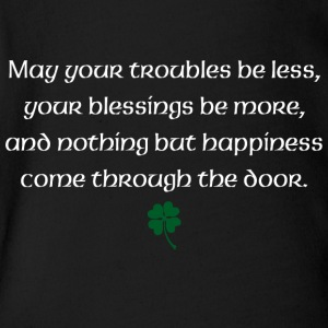May your troubles be less, your blessings be more - Short Sleeve Baby Bodysuit