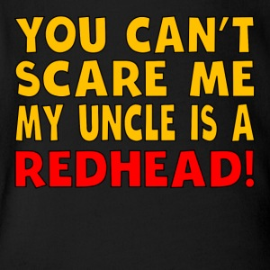 My Uncle Is A Redhead - Short Sleeve Baby Bodysuit
