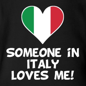 Someone In Italy Loves Me - Short Sleeve Baby Bodysuit