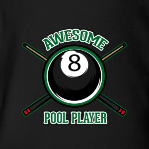Awesome pool player - Short Sleeve Baby Bodysuit