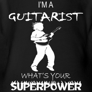I Am A Guitarist Whats Your Superpower - Short Sleeve Baby Bodysuit