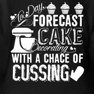 Forecast Cake Decorating With A Chance Of Cussing - Short Sleeve Baby Bodysuit