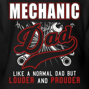 Mechanic Dad Like Normal Dad But Louder & Prouder - Short Sleeve Baby Bodysuit