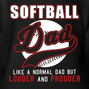 Softball Dad Like Normal Dad But Louder & Prouder - Short Sleeve Baby Bodysuit