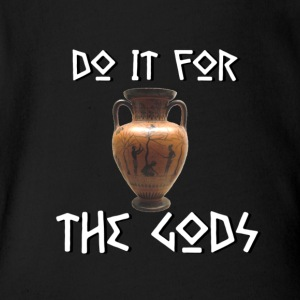 Do It For The Gods - Short Sleeve Baby Bodysuit