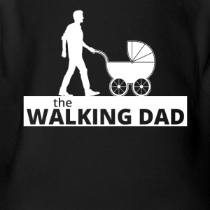 Walking Dad - Short Sleeve Baby Bodysuit