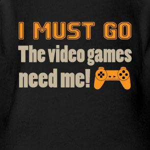 I Must Go The Video Games Tee Shirt - Short Sleeve Baby Bodysuit