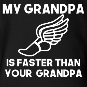 My Grandpa Is Faster Than Your Grandpa - Short Sleeve Baby Bodysuit