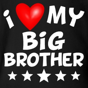 I Love My Big Brother - Short Sleeve Baby Bodysuit