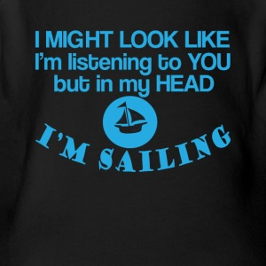 In my head I'm Sailing Funny Sailing Tee Shirt - Short Sleeve Baby Bodysuit