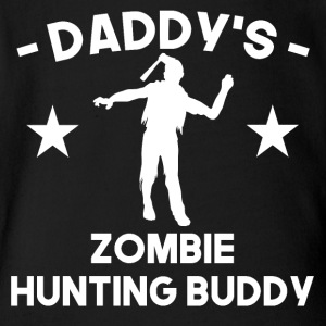 Daddy's Zombie Hunting Buddy - Short Sleeve Baby Bodysuit