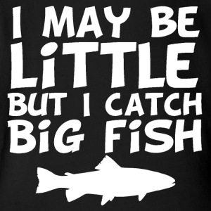 I May Be Little But I Catch Big Fish - Short Sleeve Baby Bodysuit