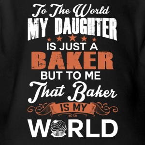 To The World My Daughter Is Just A Baker - Short Sleeve Baby Bodysuit