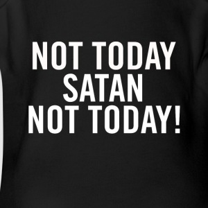 Not Today Satan White - Short Sleeve Baby Bodysuit
