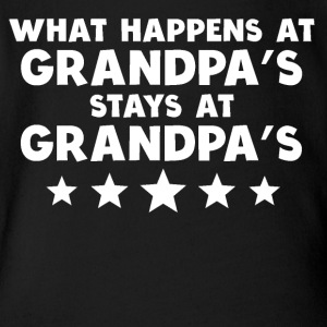 What Happens At Grandpa's Stays At Grandpa's - Short Sleeve Baby Bodysuit