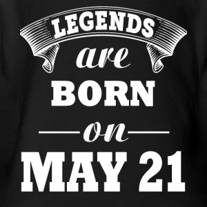 Legends are born on May 21 - Short Sleeve Baby Bodysuit