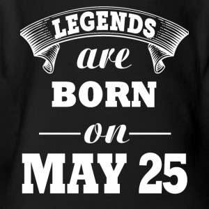 Legends are born on May 25 - Short Sleeve Baby Bodysuit