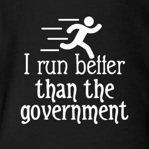I run better than the government - Short Sleeve Baby Bodysuit
