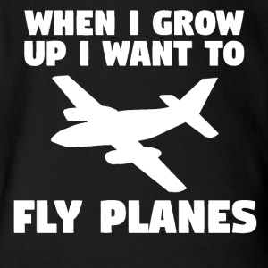 When I Grow Up I Want To Fly Planes - Short Sleeve Baby Bodysuit