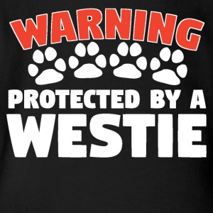 Warning Protected By A Westie - Short Sleeve Baby Bodysuit