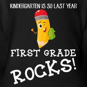 kindergarten is so last year, first grade Rocks! - Short Sleeve Baby Bodysuit
