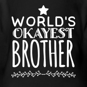 world's okayest brother - Short Sleeve Baby Bodysuit
