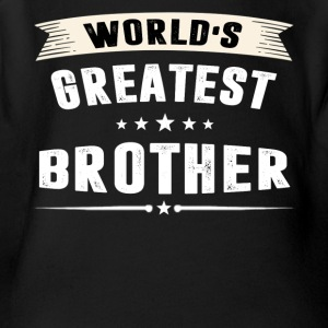 World s Greatest BROTHER T-shirt - Short Sleeve Baby Bodysuit
