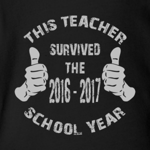 This Teacher Survived The 2016-2017 School Year - Short Sleeve Baby Bodysuit