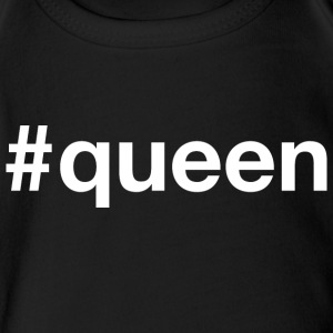 Queen - Hashtag Design (White Letters) - Short Sleeve Baby Bodysuit