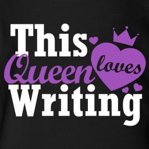 This queen loves writing - Short Sleeve Baby Bodysuit