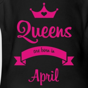 Queens are born in April - Short Sleeve Baby Bodysuit