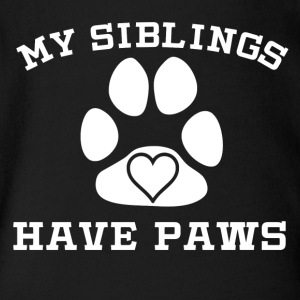 My Siblings Have Paws - Short Sleeve Baby Bodysuit