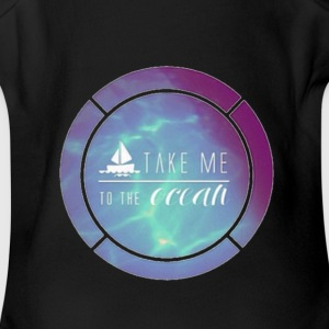 take me to the ocean - Short Sleeve Baby Bodysuit